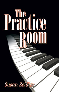 The Practice Room by Susan Zeidler